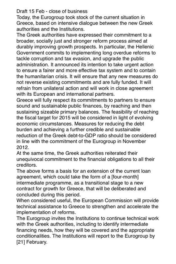 Esta é a proposta que o comissário Pierre Moscovici apresentou a Varoufakis antes da reunião e que o ministro grego estava disposto a assinar. (via Paul Mason).