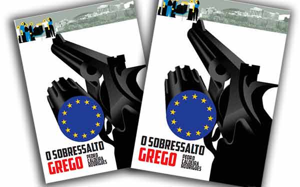 «O Sobressalto Grego», de Pedro Caldeira Rodrigues
